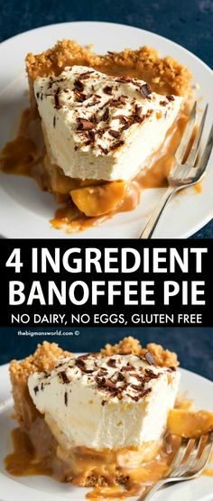 4 Ingredient Banoffee Pie Recipe made with no dairy and no eggs! Four layers of delicious perfection that is so easy to prepare- vegan, gluten free and dairy free! Sugar Free Desserts, Gluten Free Desserts, No Bake Desserts, Healthy Desserts, Pie Recipes, Baking Recipes, Vegan Recipes, Anti Inflammatory Recipes, Vegane Rezepte