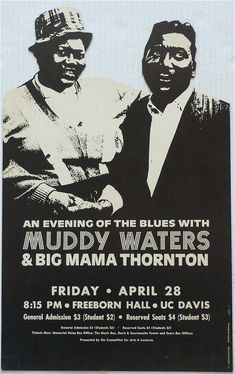 Muddy Waters & Big Mama Thornton - Die-Cut Boxing Style PosterA die-cut, boxing-style concert poster for a 1967 concert by Muddy Wa. Jazz Blues, Blues Music, Rock Posters, Band Posters, Soul Music, Music Love, Big Mama Thornton, Vintage Concert Posters, Music Flyer