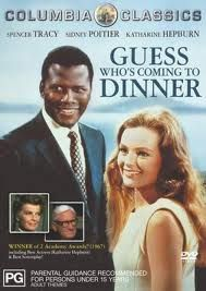 Guess Who's Coming To Dinner. An old movie but so good.