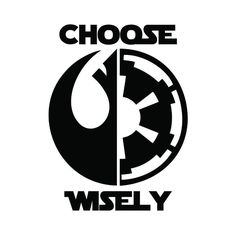 Star Wars CHOOSE WISELY Sticker Vinyl Decal window laptop Oracal  #FunfareDecals