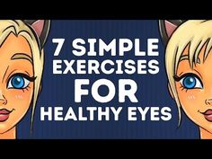 7 basic exercises to KEEP YOUR EYES HEALTHY l 5-MINUTE CRAFTS – YouTube