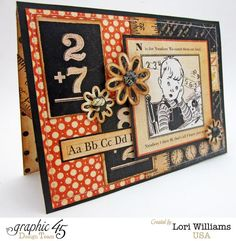 A beautiful An ABC Primer Card by Lori Williams #graphic45 #cards