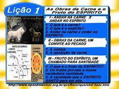 Comentário sobre a lição 01: As Obras da Carne e o Fruto do Espírito, elaborado pelo Ev. Luiz Henrique.