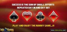 SUCCESS Is The Sum Of Small Efforts Repeated Day In And Day Out !!!!  Play and enjoy the #Rummy card game only at #IndoRummy  Hurry Up!! Register & Play 13 card Indian rummy Only At www.indorummy.com