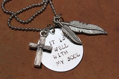It Is Well With My Soul Hand Stamped by CreationsbyKelseyy on Etsy, $18.00