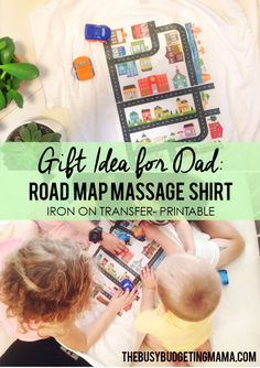 Road Map Massage Shirt-Gift Idea for Dad - Father's Day - Printable PDF- TheBusyBudgetingMama
