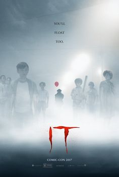 New Line Cinema/Warner Bros. has released a brand new poster for Stephen King's IT. New Line Cinema's horror thriller IT, directed by Andrés Muschietti Scary Movies, Hd Movies, Horror Movies, Movies Online, Movie Film, Horror Music, San Diego Comic Con, Streaming Vf, Streaming Movies