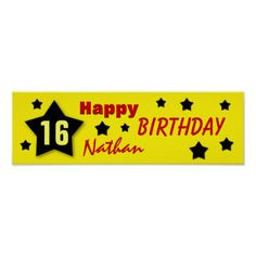 4ebab7aef23 16th Birthday Star Banner YELLOW and BLACK V16A Poster. Shop Birthday Star  Banner YELLOW and BLACK Poster created by JaclinArt. jaclinart301c SAVE THE  DATE