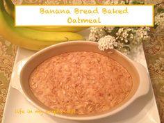 life in my empty nest: Banana Bread Baked Oatmeal