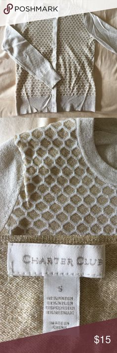 Charter Club   Long Sleeve Cardigan Crew neck. New without tags. Long sleeves. It has a nice gold sheen all over it--great for the holidays or dinner events! Cute honeycomb pattern on front. Ribbed collar, cuffs, and hem. Fabric is a mix of nylon, rayon, polyester, and metallic. Charter Club Sweaters Cardigans