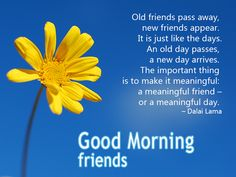 Good morning message to friends - http://greetings-day.com/good-morning-message-to-friends.html
