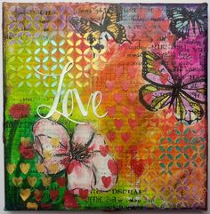 """Mixed Media canvas """"Love"""" start to finish tutorial by Susanne Rose"""