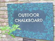 SO doing this for my backyard...chalkboard Luv! diy chalk board