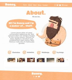 This is my personal website design based around my nickname Boney using a caveman character to represent me. I choose Boney because I feel like it's a versatile word with lots of redesign potential. Personal Website Design, Lorem Ipsum, Thats Not My, Web Design, Illustrations, Grief, Design Web, Illustration, Site Design