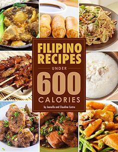 600 Calorie Diet Recipes for Sale 600 Calorie Diet, Low Calorie Recipes, Diet Recipes, Dessert Recipes, Desserts, Best Filipino Recipes, Asian Recipes, Filipino Food, Ethnic Recipes