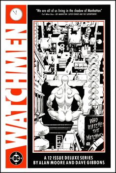 The Watchmen Portfolio by Dave Gibbons and Alan Moore These are the House Ads that Dave drew for comics releases in the U.S.A
