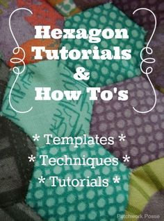 Hexagons: Tutorials & How To's   -- Templates, Techniques, Tutorials. You can never have too many templates!
