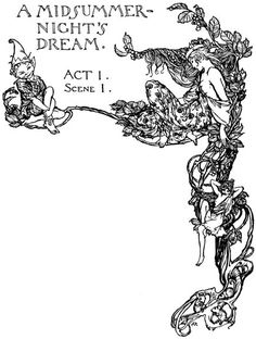 A Midsummers Night's Dream by William Shakespeare. Illustrated by Arthur Rackham