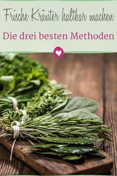 So werden Gartenkräuter das  ganze Jahr über zum Genuss. #kräuter #haushalt #kochen