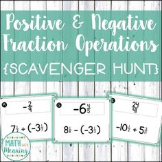 Positive & Negative Fraction & Mixed Number Operations Scavenger Hunt - 7.NS.A.3