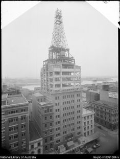 Construction of AWA Tower in York St,Sydney in 1938.A♥W