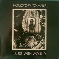 Nurse With Wound - Homotopy To Marie (Vinyl, LP, Album) at Discogs