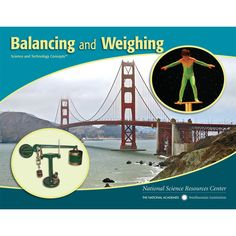 STC Literacy Series™: Balancing and Weighing. Grades K–2. This book introduces children to the relationship between balance and weight. The text explores the concepts that the mass of an object, the length of a lever arm, and the position of a fulcrum affect balance and that weighing is the process of balancing an object against a certain number of standard objects. The book also provides many examples of balancing and weighing in everyday life.