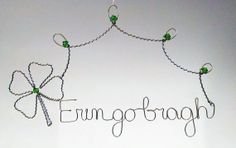 Erin go bragh Silvertone wire hanging design, St Patrick's Day Decor