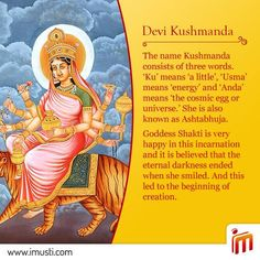 On the 4th day of #Navaratri we bow to Maa Kushmanda. It is believed that the eternal darkness ended when she smiled. And this led to the beginning of creation.