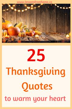 25 Thanksgiving Quotes to Warm Your heart