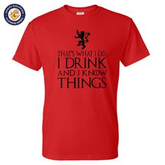 Like and Share if you want this  That's What I Do I Drink And I Know Things Men's GoT Humor Tee Shirts     Tag a friend who would love this!     FREE Shipping Worldwide | Brunei's largest e-commerce site.    Get it here ---> https://mybruneistore.com/thats-what-i-do-i-drink-and-i-know-things-mens-t-shirt-got-tyrion-graphic-humor-tee-shirts-camisetas/