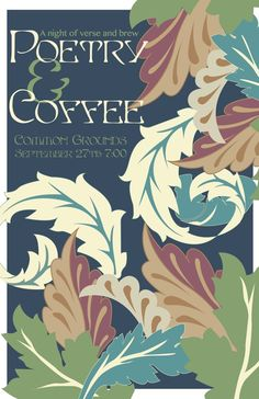 Poetry & Coffee: Arts & Crafts Movement Poster on Behance