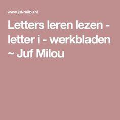 Letters leren lezen - letter i - werkbladen ~ Juf Milou