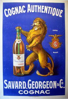 Cognac Authentique- Savard.Georgeon & Co.  Size:47 x 63 in / 120 x 160 cm  Description:vintage poster, drink, animals, lion, bottle, yellow, green, brown, blue, white
