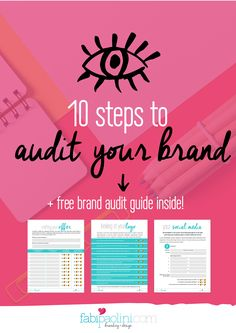 10 steps to audit your brand + business with a free brand audit guide inside. This really helped! Check it out