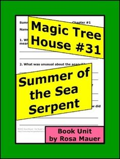 Magic Tree House #31: Summer of the Sea Serpent by Mary Pope Osborne and Sal Murdocca: Receive reading comprehension questions, lines for student response, and answers for the teacher.