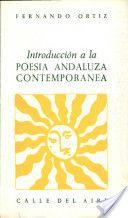 Introducción a la poesía andaluza contemporánea. Renacimiento, 1981 http://fama.us.es/record=b1534239*spi