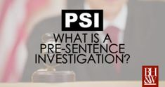 What is a Pre-Sentence Investigation (PSI) in a Texas Criminal Case? Criminal Law, Criminal Defense, Fort Worth, Investigations, Sentences, Texas, Frases, Study