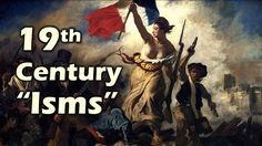 """WEEK 1. http://www.tomrichey.net This this a review of the 19th century """"Isms"""" (conservatism, classical liberalism, romanticism, nationalism, socialism, and feminism... WEEK 1"""
