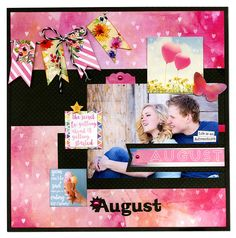 BoBunny: Luscious Layouts for A Year with Calendar Girl! Gorgeous August! #BoBunny