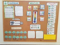 Bulletin board.  Calendar, Topic Of The Week, Weather, Who is here today?, Today it is..., Season, Birthdays, Letter & Number of the week.