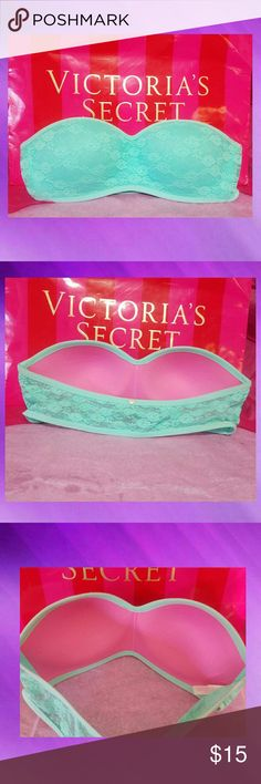 💙VICTORIA'S SECRET~MD💙 Like new Lace Bandeau by Victoria's Secret, size medium. Beautiful soft seafoam green in color. Molded cups with padding & slight pushup. Covered in soft lace, with lace only in the back with gold toned Victoria's Secret Pink emblem. Grab this beauty up today. Thanks for looking. Please be sure to check out my closet for other VS items, & bundle to save even more.  ;) God bless!! PINK Victoria's Secret Intimates & Sleepwear Bras