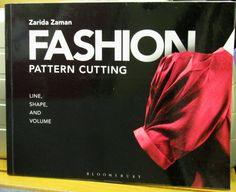 Fashion pattern cutting : line, shape and volume, by Zarida Zaman