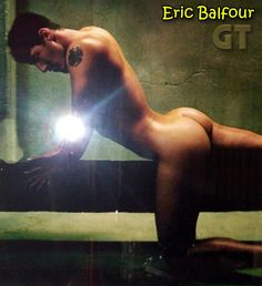 Eric Balfour~ I dont even care that this is the oddest pose ever LMAO but look at dem buns son!! <3