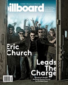 Eric Church Leads The Charge Bringing A Harder-Rocking Country Sound To The Next Level Rap Genius - Beat Cancer, Win At SEO Randy Phillips - His Exit Interview On the Cover: Eric Church Item: Issue Date: Rap Genius, Music Genius, Eric Church Albums, Church Backgrounds, Billboard Magazine, Take Me To Church, Music Is My Escape, Music Magazines