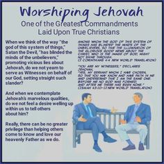 """Among whom the god of this system of things has blinded the minds of the unbelievers, so that the illumination of the glorious good news about the Christ, who is the image of God, might not shine through. (2 Corinthians 4:4 New World Translation) """"You are my witnesses,"""" declares Jehovah, """"Yes, my servant whom I have chosen, So that you may know and have faith in me And understand that I am the same One. Before me no God was formed, And after me there has been none."""" (Isaiah 43:10-12 New…"""