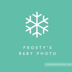 Frosty's baby photo.