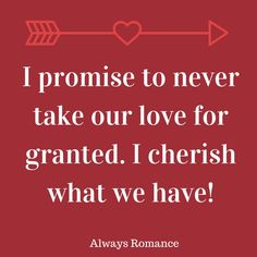 I promise to never our love for granted. I cherish what we have! Romance Quotes, Romance And Love, Invite Your Friends, I Promise, Our Love, Love Story, Digital Marketing, Qoutes, Love Quotes