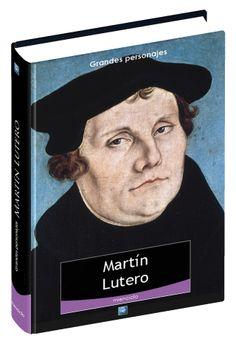 . - Biografia y Libros de Martin Lutero