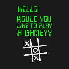 Check out this awesome 'Would you like to play a Game?' design on @TeePublic!  #1980s #giftideas